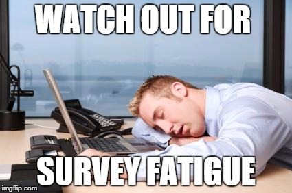 survey fatigue